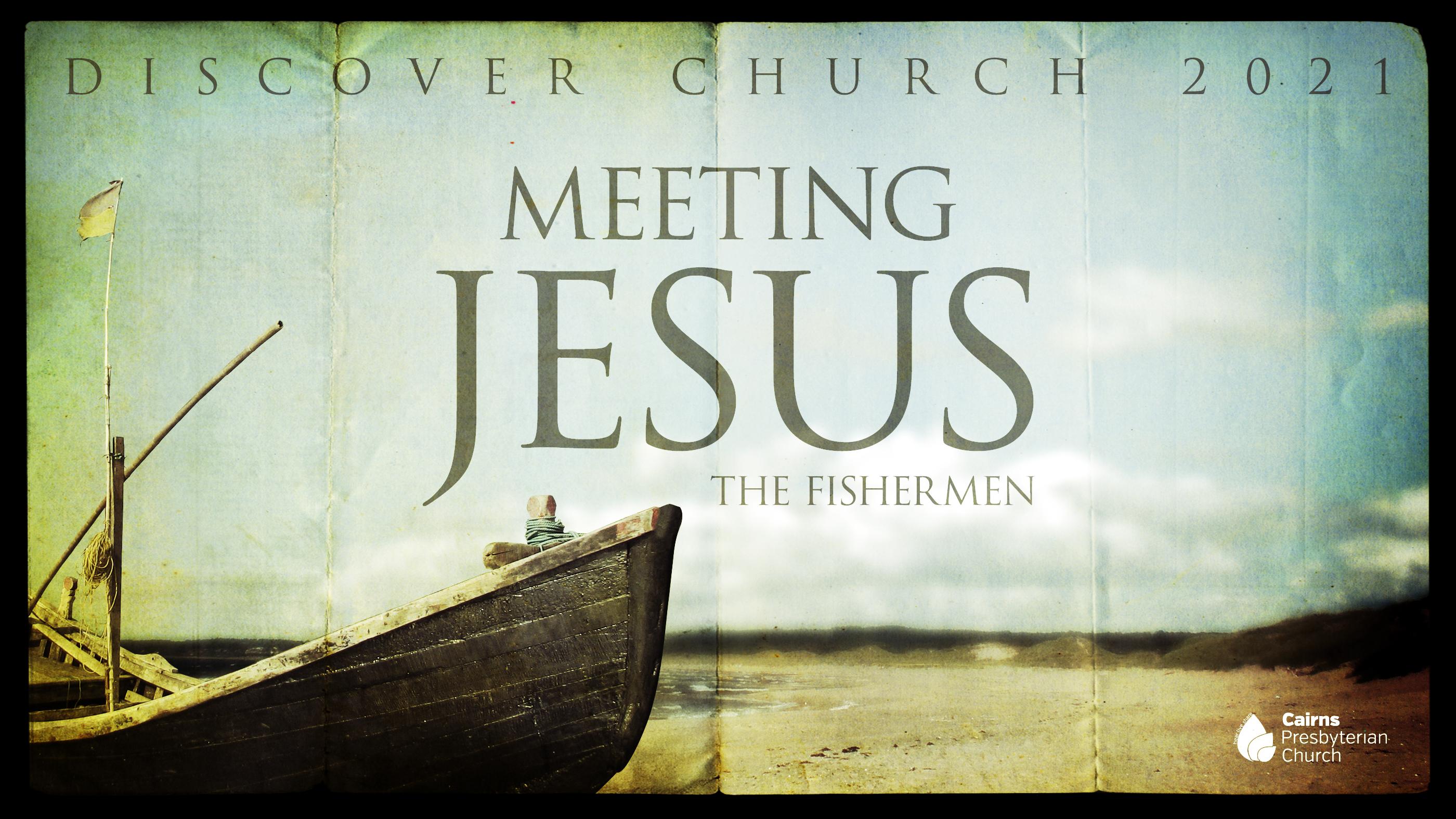 A Fisherman Meets Jesus